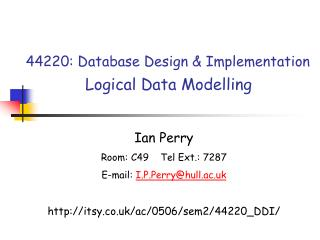 44220: Database Design & Implementation Logical Data Modelling