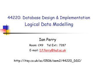 44220: Database Design & Implementation Logical Data Modelling