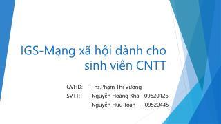 IGS-Mạng xã hội dành cho sinh viên CNTT