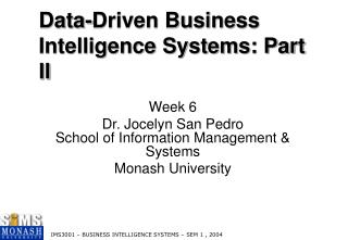 Data-Driven Business Intelligence Systems: Part II