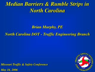 Median Barriers & Rumble Strips in North Carolina
