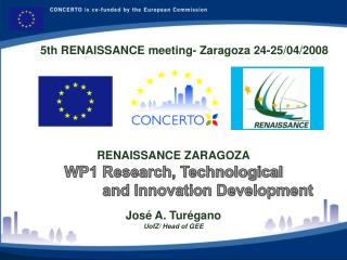 RENAISSANCE  ZARAGOZA WP1  Research, Technological