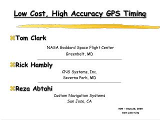 Low Cost, High Accuracy GPS Timing