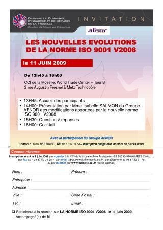 LES NOUVELLES EVOLUTIONS  DE LA NORME ISO 9001 V2008