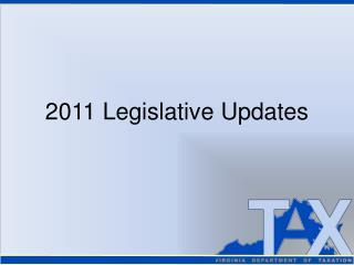 2011 Legislative Updates