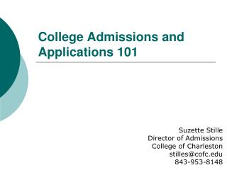 College Admissions and Applications 101