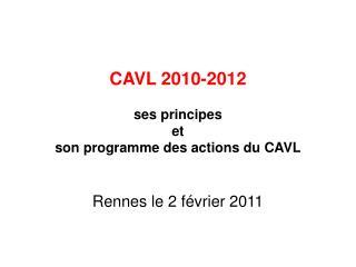 CAVL 2010-2012 ses principes et  son programme des actions du CAVL
