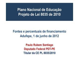 Plano Nacional de Educação Projeto de Lei 8035 de 2010