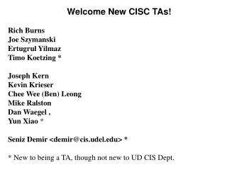 Welcome New CISC TAs!