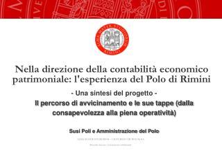 Nella direzione della contabilità economico patrimoniale: l'esperienza del Polo di Rimini