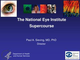 The National Eye Institute  Supercourse