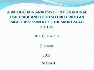 IIFET, Tanzania July 2012 FAO NORAD