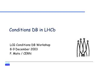 Conditions DB in LHCb