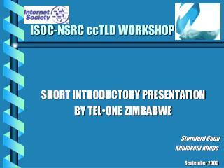 ISOC-NSRC ccTLD WORKSHOP
