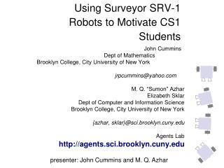 Using Surveyor SRV-1 Robots to Motivate CS1 Students