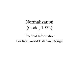 Normalization (Codd, 1972)