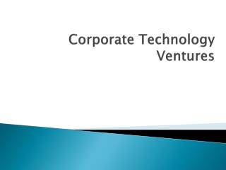 Corporate Technology Ventures