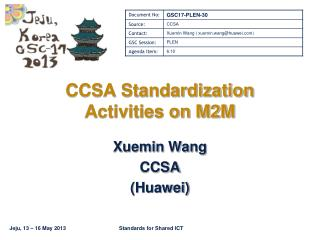 CCSA Standardization Activities on M2M