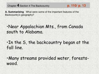 A. Summarizing    What were some of the important features of the Backcountry's geography?