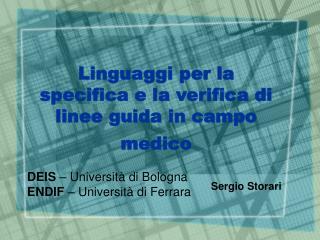 Linguaggi per la specifica e la verifica di linee guida in campo  medico
