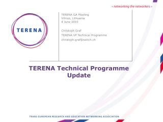 TERENA Technical Programme Update