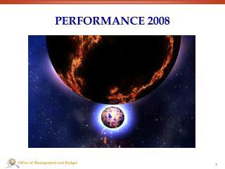 PERFORMANCE 2008