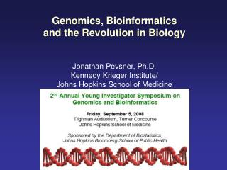 Genomics, Bioinformatics and the Revolution in Biology