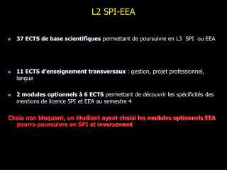 L2 SPI-EEA