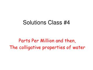 Solutions Class #4