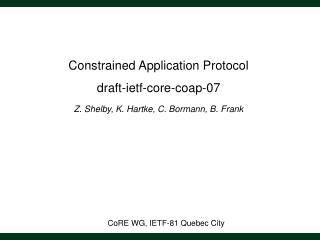 CoRE WG, IETF-81 Quebec City