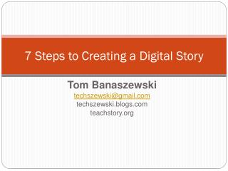 7 Steps to Creating a Digital Story