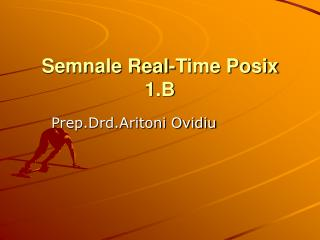 Semnale Real-Time Posix 1.B