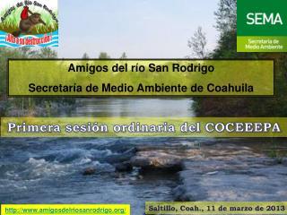 Amigos del río San Rodrigo Secretaría de Medio Ambiente de Coahuila