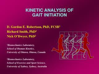 KINETIC ANALYSIS OF GAIT INITIATION