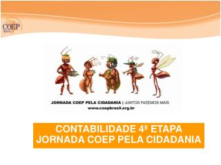 CONTABILIDADE 4ª ETAPA JORNADA COEP PELA CIDADANIA