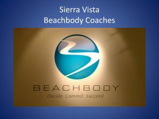 Sierra Vista  Beachbody  Coaches