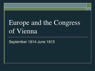 Europe and the Congress of Vienna