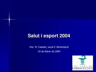 Salut i esport 2004