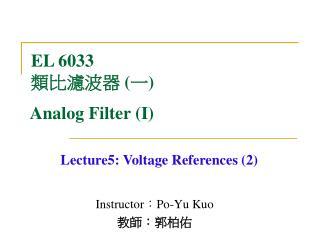 Instructor ? Po-Yu Kuo ?? ? ???