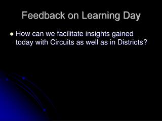 Feedback on Learning Day
