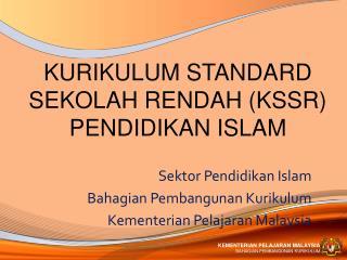 KURIKULUM STANDARD SEKOLAH RENDAH KSSR PENDIDIKAN ISLAM