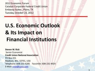 2012 Economic Forum Catalyst Corporate Federal Credit Union Embassy Suites , Plano, TX