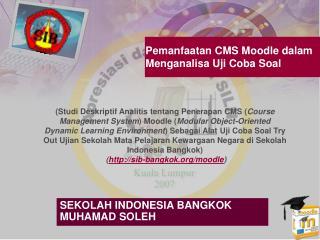 Pemanfaatan CMS Moodle dalam Menganalisa Uji Coba Soal