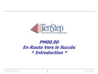 PM00.00 En Route Vers le Succ s  Introduction