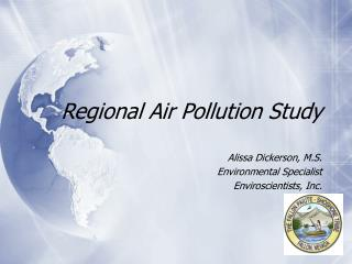Regional Air Pollution Study