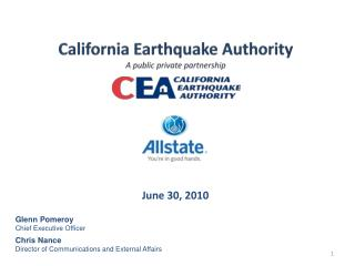 California Earthquake Authority A public private partnership