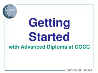 Getting Started with Advanced Diploma at COCC