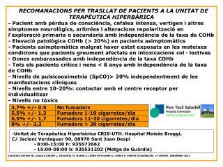  RECOMANACIONS PER TRASLLAT DE PACIENTS A LA UNITAT DE TERAPÈUTICA HIPERBÀRICA