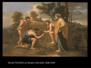 Nicolas POUSSIN,  Les Bergers d'Arcadie , 1648-1640