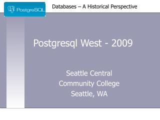 Postgresql West - 2009